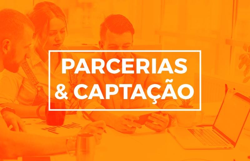 PARCERIAS & CAPTAÇÃO