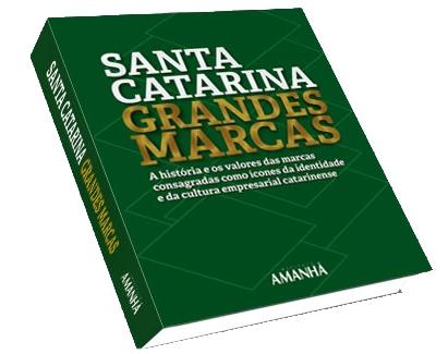 Inspiracom participa da comercialização e do lançamento do livro Grandes Marcas de Santa Catarina.
