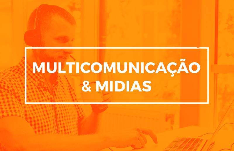 MULTICOMUNICAÇÃO & MIDIAS